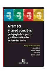 Papel GRAMSCI Y LA EDUCACION PEDAGOGIA DE LA PRAXIS Y POLITICAS CU