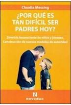 Papel POR QUE ES TAN DIFICIL SER PADRES HOY