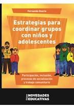 Papel ESTRATEGIAS PARA COORDINAR GRUPOS CON NIÑOS Y ADOLESCENTES