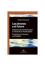 Papel JOVENES Y EL FUTURO (PROGRAMA DE ORIENTACION PARA LA TRANSIC