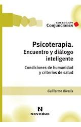 Papel PSICOTERAPIA. ENCUENTRO Y DIALOGO INTELIGENTE