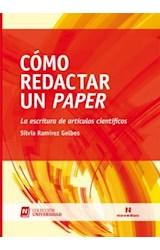 Papel COMO REDACTAR UN PAPER (LA ESCRITURA DE ARTICULOS CIENTIFICO