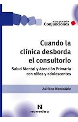 Papel CUANDO LA CLINICA DESBORDA EL CONSULTORIO
