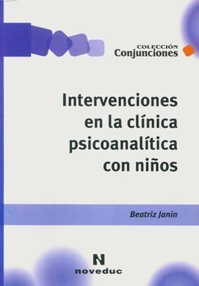 Papel Intervenciones En La Clinica Psicoanalitica Con Niños