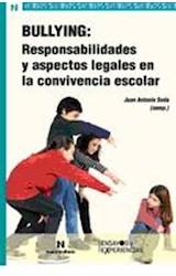 Papel BULLYING: RESPONSABILIDADES Y ASPECTOS LEGALES EN LA CONVIVE