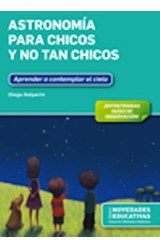 Papel ASTRONOMIA PARA CHICOS Y NO TAN CHICOS
