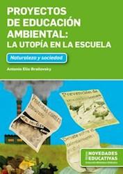 Papel Proyectos De Educacion Ambiental - La Utopia En La Escuela