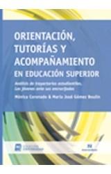 Papel ORIENTACION, TUTORIAS Y ACOMPAÑAMIENTO EN EDUCACION SUPERIOR