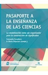Papel PASAPORTE A LA ENSEÑANZA DE LAS CIENCIAS (COLECCION UNIVERSI