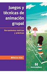 Papel JUEGOS Y TECNICAS DE ANIMACION GRUPAL