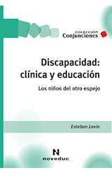 Papel DISCAPACIDAD: CLINICA Y EDUCACION