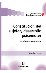 Papel CONSTITUCION DEL SUJETO Y DESARROLLO PSICOMOTOR