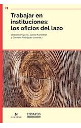 Papel TRABAJAR EN INSTITUCIONES: LOS OFICIOS DEL LAZO