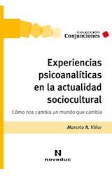 Papel EXPERIENCIAS PSICOANALITICAS EN LA ACTUALIDAD SOCIOCULTURAL