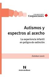 Papel AUTISMOS Y ESPECTROS AL ACECHO