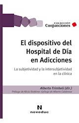 Papel EL DISPOSITIVO DEL HOSPITAL DE DIA EN ADICCIONES