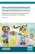 Papel EDUCACION SEXUAL INTEGRAL UNA OPORTUNIDAD PARA LA TERNURA (0 A 5 LA EDUCACION EN LOS PRIMEROS AÑOS)