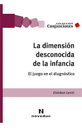 Papel LA DIMENSION DESCONOCIDA DE LA INFANCIA