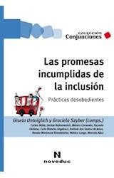 Papel LAS PROMESAS INCUMPLIDAS DE LA INCLUSION