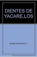 Papel DIENTES DE YACARE (COLECCION FLECOS DE SOL ROJO) (RUSTICA)