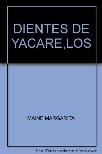 Papel Dientes Del Yacare, Los