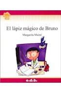 Papel LAPIZ MAGICO DE BRUNO (COLECCION FLECOS DE SOL ROJO) (RUSTICA)