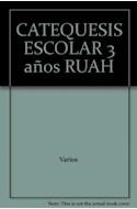 Papel CATEQUESIS ESCOLAR 3 AÑOS EDEBE [PROYECTO RUAH]