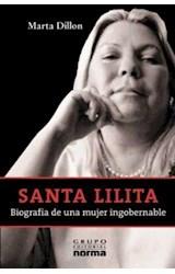 Papel SANTA LILITA. BOGRAFIA DE UNA MUJER INGOBERNABLE