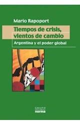 Papel TIEMPOS DE CRISIS VIENTOS DE CAMBIOS ARGENTINA Y EL PODER GLOBAL
