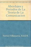Papel ABORDAJES Y PERIODOS DE LA TEORIA DE LA COMUNICACION (ENCICLOPEDIA LATINOAMERICANA...)