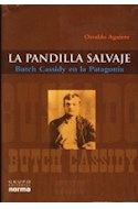 Papel PANDILLA SALVAJE BUTCH CASSIDY EN LA PATAGONIA (RUSTICA)