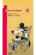Papel HABLA EL LOBO (7 AÑOS) (TORRE DE PAPEL ROJA)