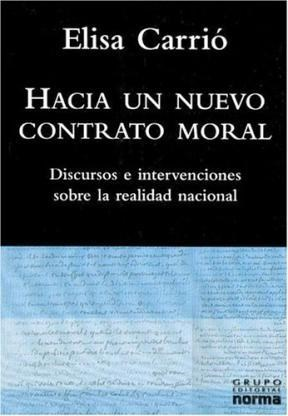 Papel Hacia Un Nuevo Contrato Moral. Discursos E Intervencione