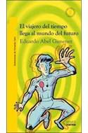 Papel VIAJERO DEL TIEMPO LLEGA AL MUNDO DEL FUTURO (11 AÑOS) (TORRE DE PAPEL AMARILLA)