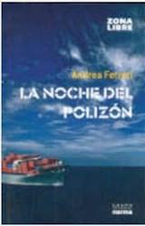 Libro La Noche Del Polizon