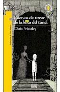 Papel CUENTOS DE TERROR DE LA BOCA DEL TUNEL (11 AÑOS) (TORRE DE PAPEL AMARILLA)