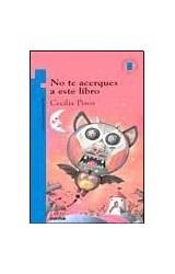 Papel NO TE ACERQUES A ESTE LIBRO (9 AÑOS) (TORRE DE PAPEL AZUL)
