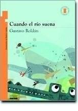 Libro Cuando El Rio Suena