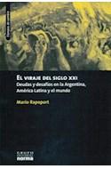Papel VIRAJE DEL SIGLO XXI DEUDAS Y DESAFIOS EN LA ARGENTINA (TIEMPOS DE CAMBIOS)