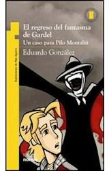Papel REGRESO DEL FANTASMA DE GARDEL, EL - TORRE DE PAPEL
