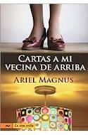 Papel CARTAS A MI VECINA DE ARRIBA (COLECCION LA OTRA ORILLA)