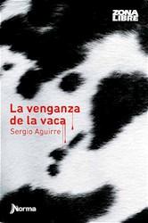 Libro La Venganza De La Vaca