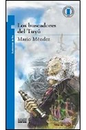 Papel BUSCADORES DEL TUYU (9 AÑOS) (TORRE DE PAPEL AZUL)
