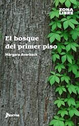 Libro El Bosque Del Primer Piso