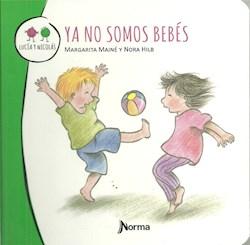 Libro Ya No Somos Bebes