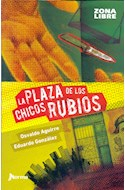 Papel PLAZA DE LOS CHICOS RUBIOS (ZONA LIBRE)