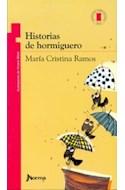 Papel HISTORIAS DE HORMIGUERO (7 AÑOS) (TORRE DE PAPEL ROJA)