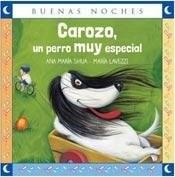 Papel CAROZO UN PERRO MUY ESPECIAL (COLECCION BUENAS NOCHES) (RUSTICA)