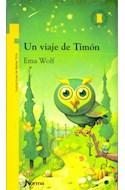 Papel UN VIAJE DE TIMON (11 AÑOS) (TORRE DE PAPEL AMARILLO)