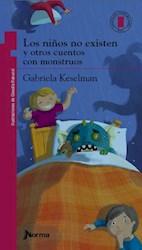 Libro Los Niños No Existen Y Otros Cuentos Con Monstruos